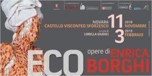ECO - Opere di Enrica Borghi fino al 3 febbraio 2019