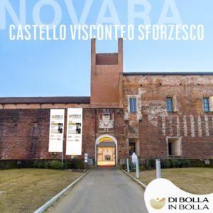 Di Bolla in Bolla Castello di Novara