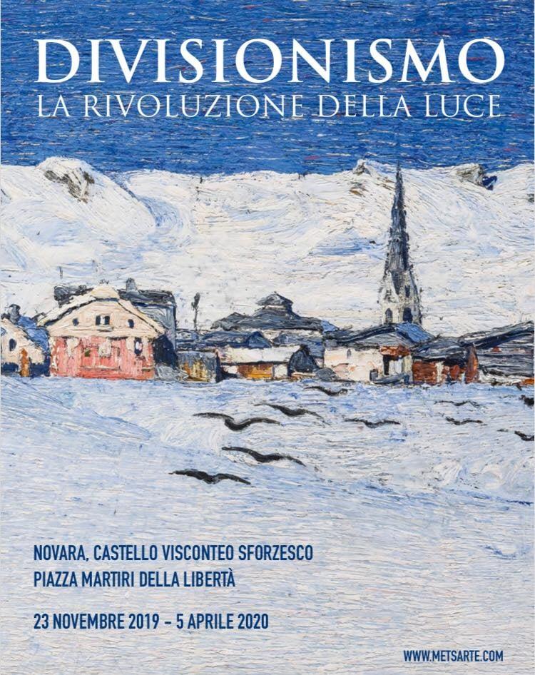 Divisionismo. La rivoluzione della luce dal 23 novembre 2019 al 5 aprile 2020 in Castello a Novara